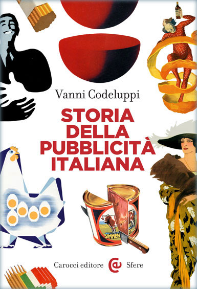 Storia della pubblicit italiana