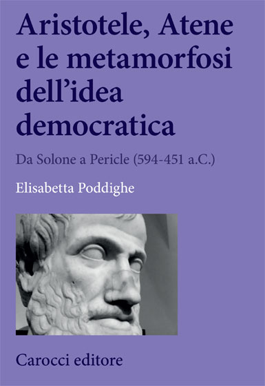 Aristotele, Atene e le metamorfosi dell'idea democratica