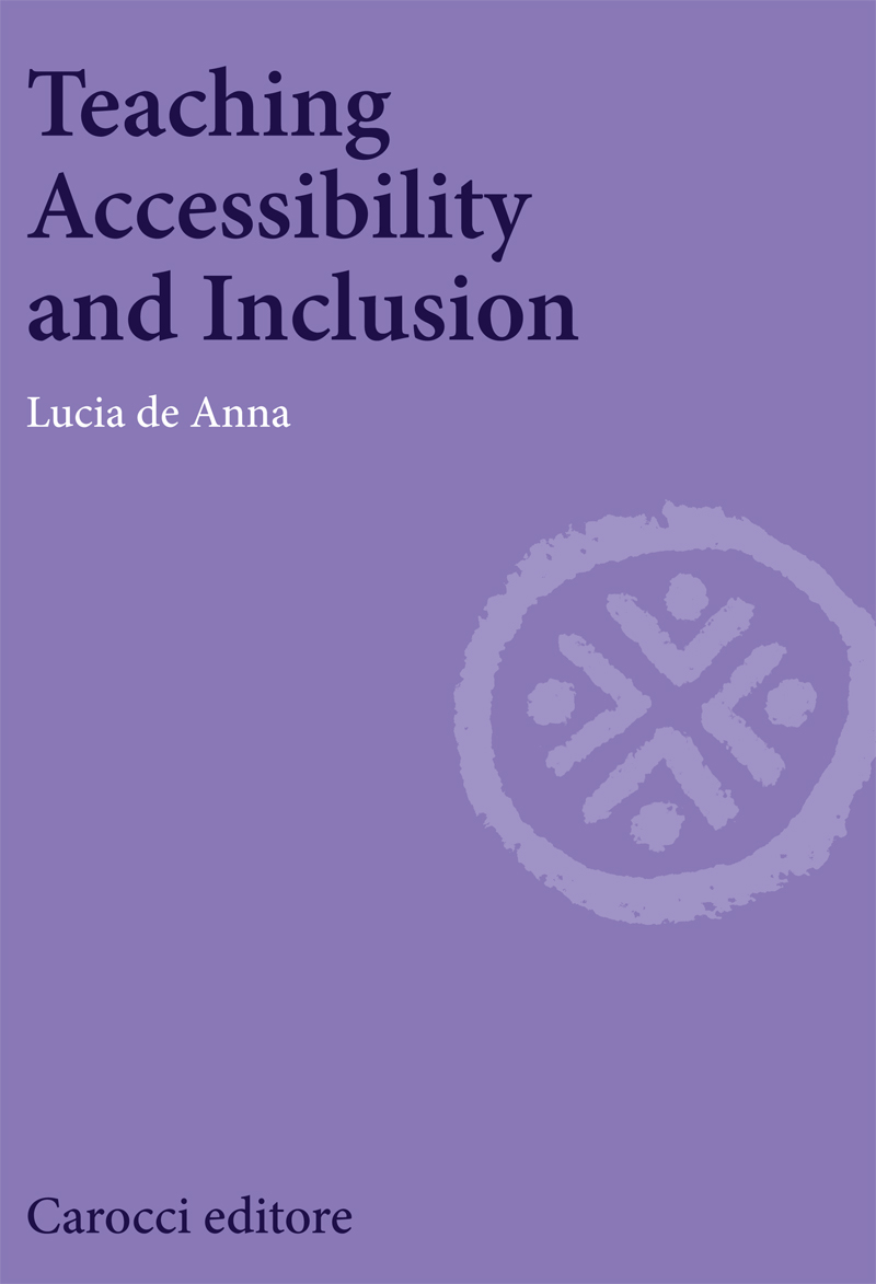 Teaching Accessibility and Inclusion||Lucia de Anna|