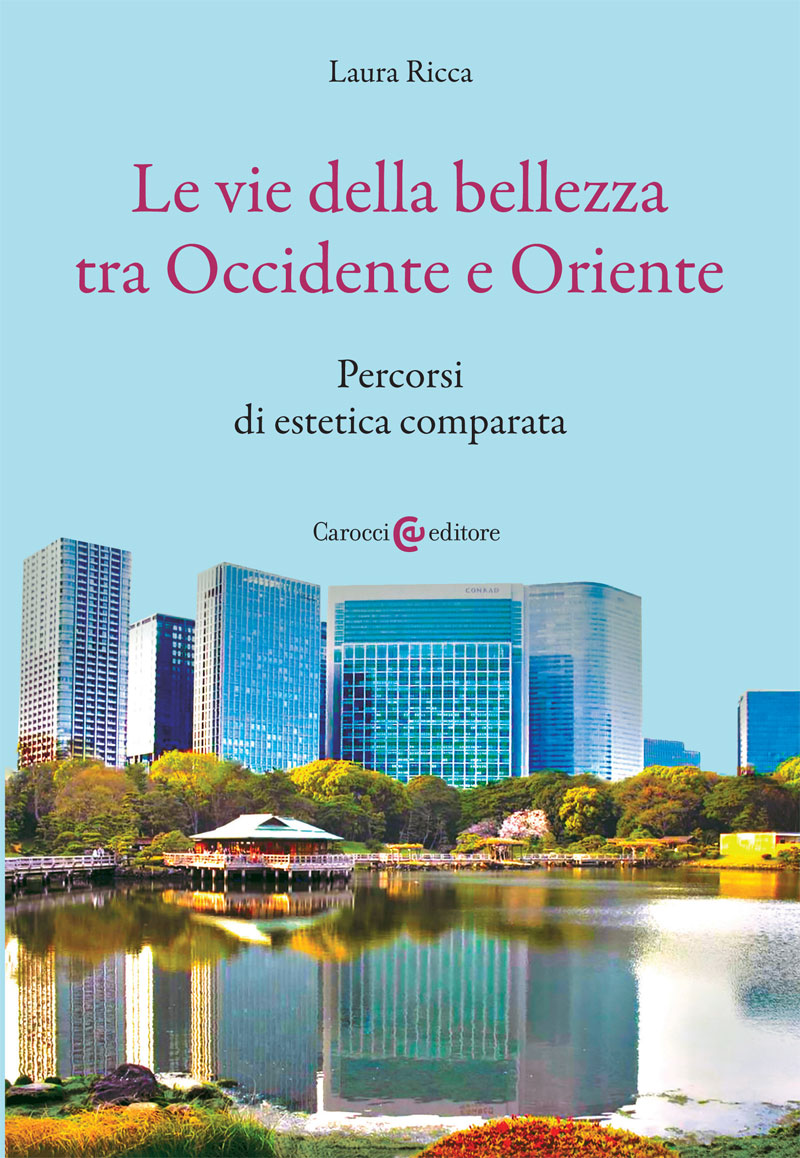 Le vie della bellezza tra Occidente e Oriente