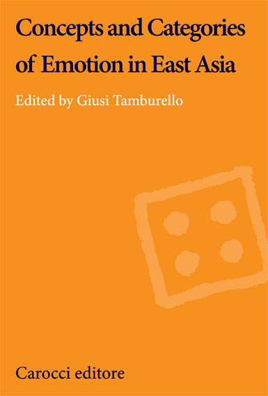 Concepts and Categories of Emotion in East Asia