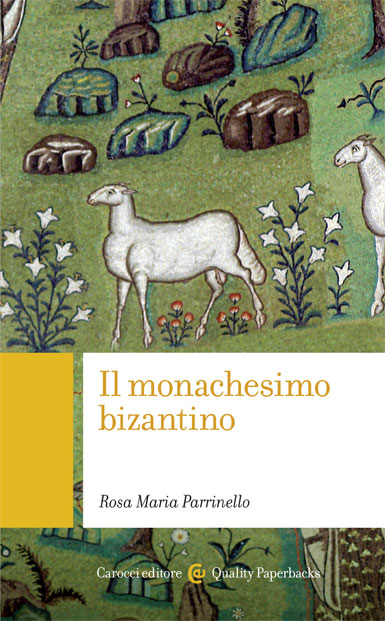 Il monachesimo bizantino