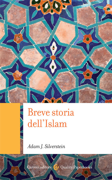Breve storia dellIslam||Adam J.&nbsp;Silverstein|