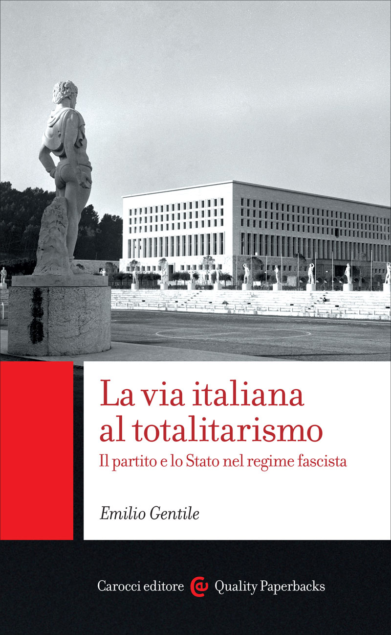 La via italiana al totalitarismo
