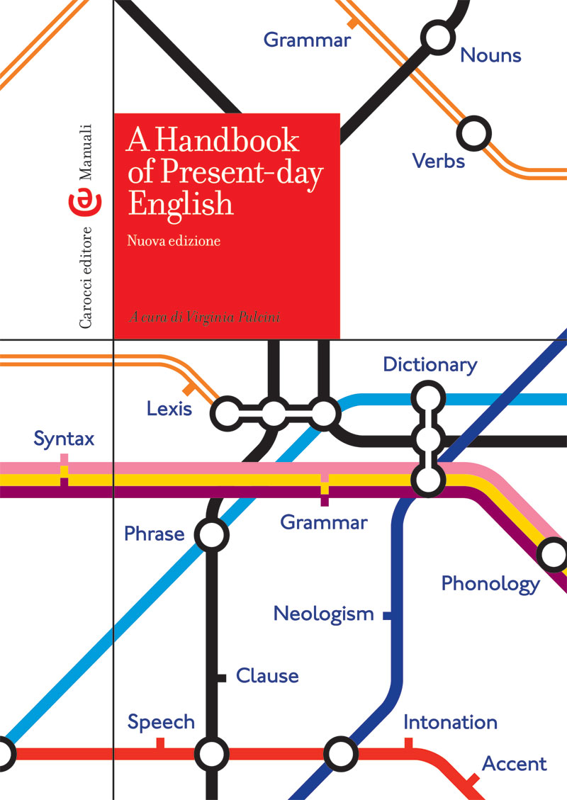 A Handbook of Present-day English|Nuova edizione| - a cura di Virginia Pulcini|