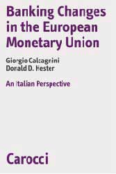 Banking changes in the European Monetary Union